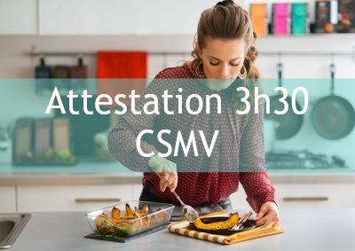 Attestaion 3h30 en ligne Mapaq CSMV